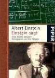 Einstein sagt: Zitate, Einfälle, Gedanken Buchcover